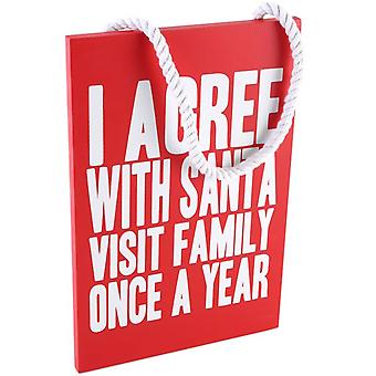 I Agree with Santa Wooden Sign