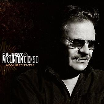 McClinton, Delbert & Dick50 - Acquired Taste [CD] USA import