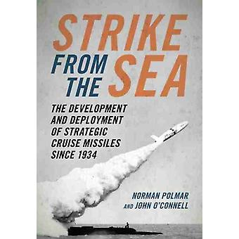 Strike from the Sea by Polmar & NormanOConnell & John