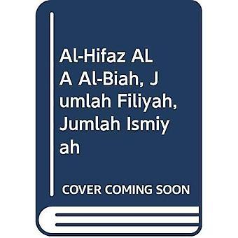 Al-Hifaz ALA Al-Biah, Jumlah Filiyah, Jumlah Ismiyah