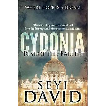 Cydonia - Rise of the fallen by Seyi David - 9780957593039 Book