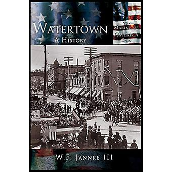 Watertown - A History by III William F Jannke - 9781589731660 Book