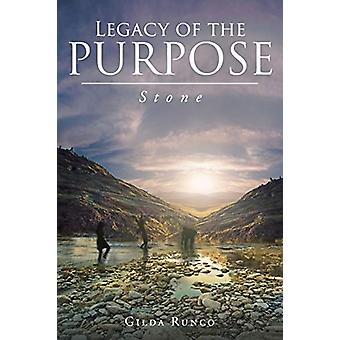 Legacy of the PURPOSE! Stone by Gilda Runco - 9781640288751 Book