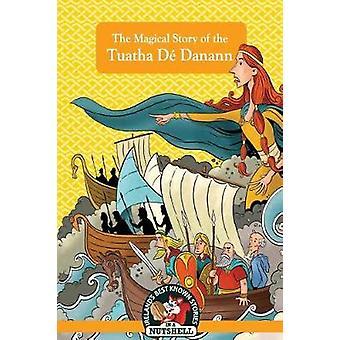 Tuatha de Danann by In a Nutshell - 9781781998816 Book
