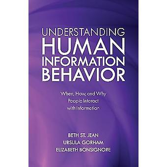 Entendendo o comportamento da informação humana quando as pessoas interagem com a informação