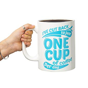 Bigmouth - i've cut back to just one cup xl mug