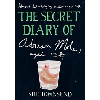 The Secret Diary of Adrian Mole Aged 13 34 by Sue Townsend