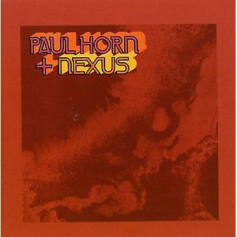 Paul Horn - Paul Horn + Nexus [CD] USA import