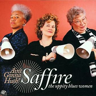 Saffire-Uppity Blues vrouwen - Ain't Gonna Hush [CD] USA import