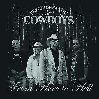Psychosomatic Cowboys - From Here to Hell [CD] USA import