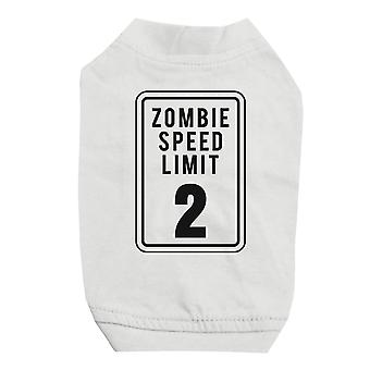 Zombie Speed Limit White Pet Shirt for Small Dogs