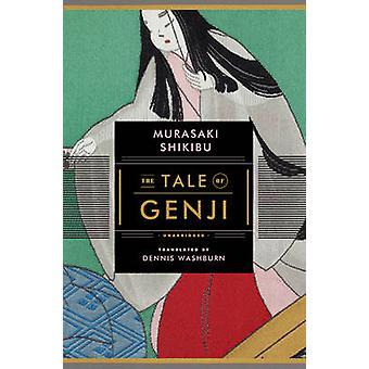 Tale of Genji unabridged by Murasaki Shikibu