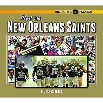 Rencontrer les New Orleans Saints par Zack Burgess - livre 9781599537474