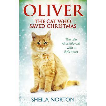 Oliver o gato que salvou o Natal por Sheila Norton - 9781785033551 B