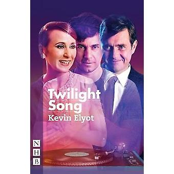 Twilight sang af Kevin Elyot - 9781848426818 bog