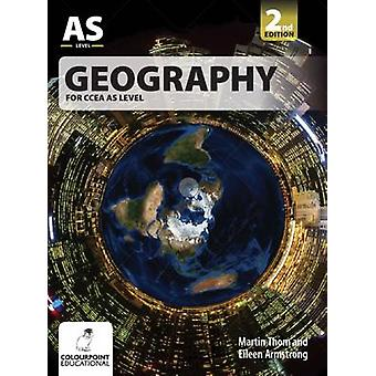 Geography for CCEA AS Level by Martin Thom - Eileen Armstrong - 97817