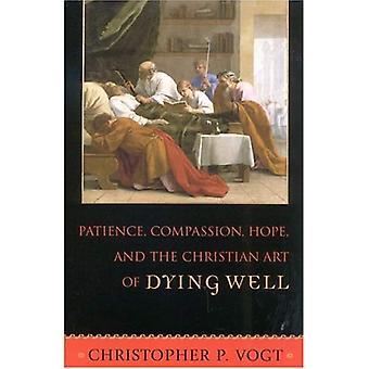 Tålmodighet, medfølelse, håp og Christian kunsten å dø tillegg