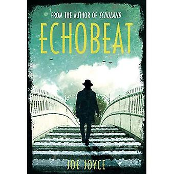 Echobeat: Second Book in Echoland Trilogy