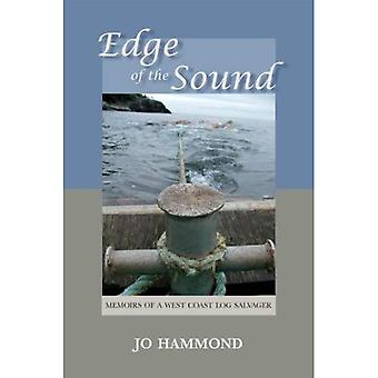 Edge of the Sound: Memoirs of a West Coast Log Salvager