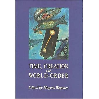 Time, Creation and World-Order Mysticism & Cognition The Cognitive Development of John of th...