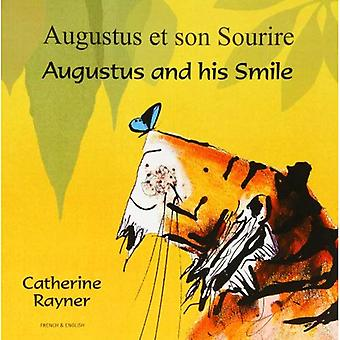 Augustus and His Smile in French and English