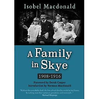 Perheen Skye: 1908-1916