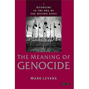 Génocide à l'ère de l'État-Nation: sens du génocide c. 1