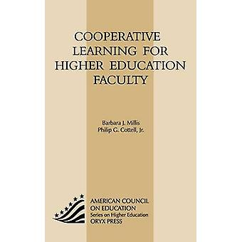 Cooperative Learning for Higher Education Faculty by Millis & Barbara J.
