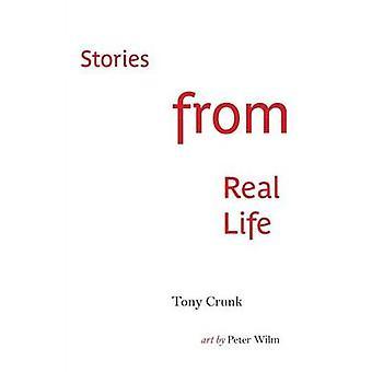 Verhalen uit het echte leven door Crunk & Tony