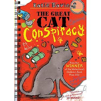 The Great Cat Conspiracy. by Katie Davies