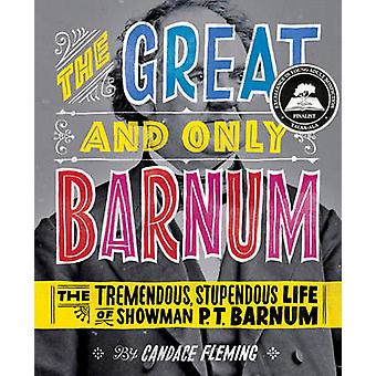 The Great and Only Barnum - The Tremendous - Stupendous Life of Showma