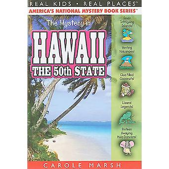 The Mystery in Hawaii by Carole Marsh - 9780635074454 Book