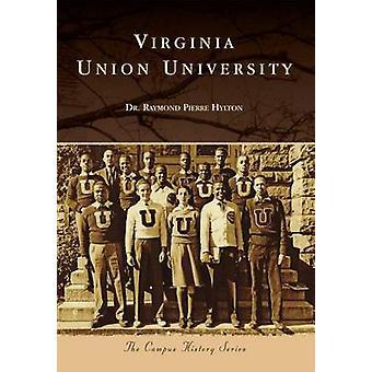 Virginia Union University by Raymond Pierre Hylton - 9781467122481 Bo