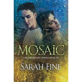 Mosaic by Sarah Fine - 9781503939561 Book