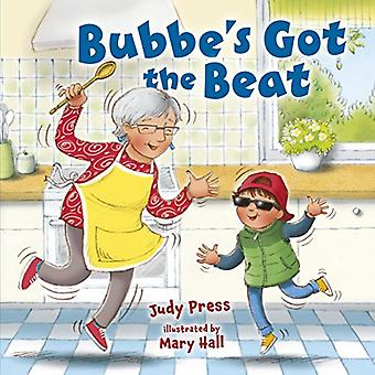 Bubbe's Got the Beat by Mary Hall - 9781512447637 Book