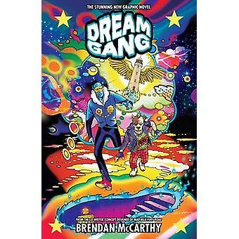 Dream Gang by Brendan McCarthy - 9781506700007 Book