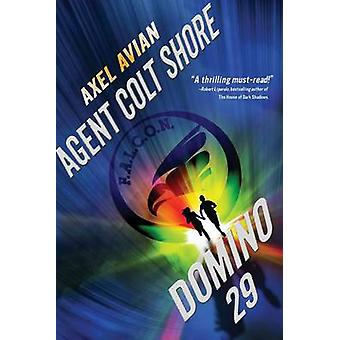 Agent Colt Shore Domino 29 by Axel Avian - 9781933608525 Book