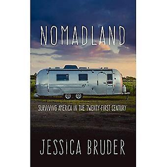 Nomadland: Överleva Amerika i det tjugoförsta århundradet