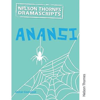 Oxford Playscripts Anansi by Alistair Campbell