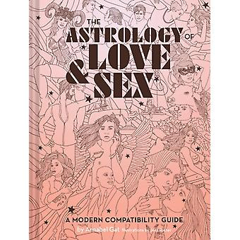 Astrology of Love  Sex by Annabel Gat