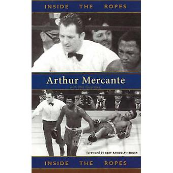 Inside the Ropes by Mercante & Arthur