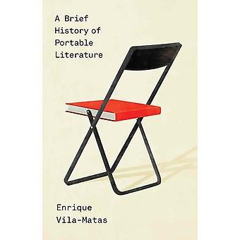 A Brief History of Portable Literature by Enrique VilamatasAnne McleanThomas Bunstead