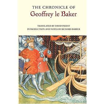 Chronicle of Geoffrey Le Baker of Swinbrook by Preest & David