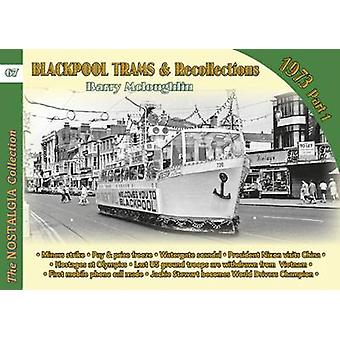 Blackpool Trams  Recollections 1972 by McLoughlin & Barry