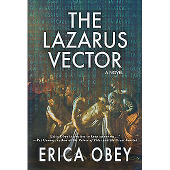 The Lazarus Vector by Obey & Erica