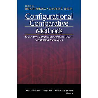 Configurational Comparative Methods door Benoit RihouxCharles C. Ragin