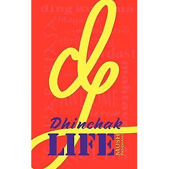 Dhinchak Life by Panjwani & Mush