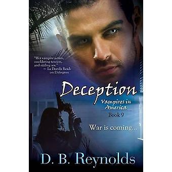 Deception by Reynolds & D. B.