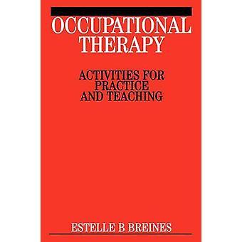 أنشطة العلاج الوظيفي-أنشطة للممارسة والتدريس