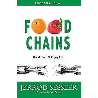 Food Chains by Sessler & Jerrod